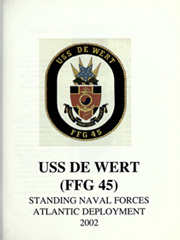 Page 7, 2002 Edition, De Wert (FFG 45) - Naval Cruise Book online yearbook collection