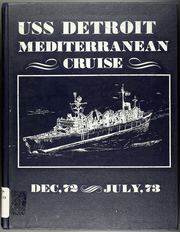 Page 1, 1973 Edition, Detroit (AOE 4) - Naval Cruise Book online yearbook collection