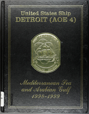 Page 1, 1999 Edition, Detroit (AOE 4) - Naval Cruise Book online yearbook collection