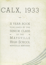 Page 7, 1933 Edition, Maysville High School - Calx Yearbook (Maysville, KY) online yearbook collection