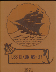 Page 1, 1971 Edition, Dixon (AS 37) - Naval Cruise Book online yearbook collection