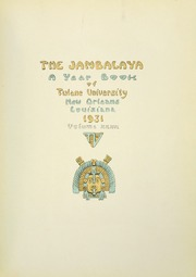 Page 7, 1931 Edition, Tulane University - Jambalaya Yearbook (New Orleans, LA) online yearbook collection