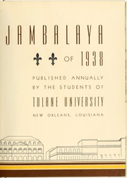 Page 9, 1938 Edition, Tulane University - Jambalaya Yearbook (New Orleans, LA) online yearbook collection