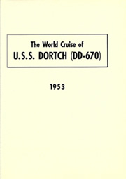 Page 5, 1953 Edition, Dortch (DD 670) - Naval Cruise Book online yearbook collection