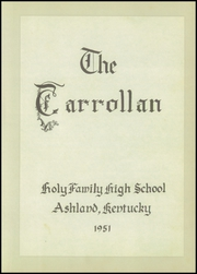 Page 7, 1951 Edition, Holy Family High School - Carrollan Yearbook (Ashland, KY) online yearbook collection