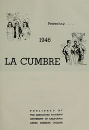 Page 5, 1946 Edition, University of California Santa Barbara - La Cumbre Yearbook (Santa Barbara, CA) online yearbook collection