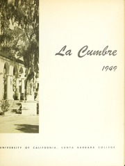 Page 7, 1949 Edition, University of California Santa Barbara - La Cumbre Yearbook (Santa Barbara, CA) online yearbook collection