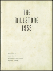 Page 7, 1953 Edition, Bridgeport High School - Milestone Yearbook (Frankfort, KY) online yearbook collection