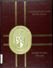 Page 1, 1991 Edition, Hawes (FFG 53) - Naval Cruise Book online yearbook collection