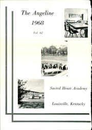 Page 6, 1968 Edition, Sacred Heart Academy - Angeline Yearbook (Louisville, KY) online yearbook collection