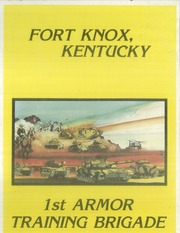 Page 1, 1987 Edition, US Army Training Center - Armor Yearbook (Fort Knox, KY) online yearbook collection