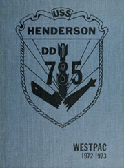 1973 Edition, Henderson (DD 785) - Naval Cruise Book
