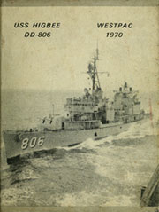 1970 Edition, Higbee (DD 806) - Naval Cruise Book