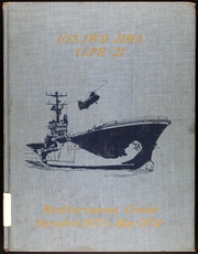 Page 1, 1974 Edition, Iwo Jima (LPH 2) - Naval Cruise Book online yearbook collection