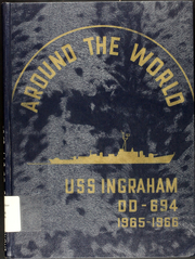 1966 Edition, Ingraham (DD 694) - Naval Cruise Book