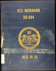 1968 Edition, Ingraham (DD 694) - Naval Cruise Book