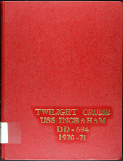 1971 Edition, Ingraham (DD 694) - Naval Cruise Book