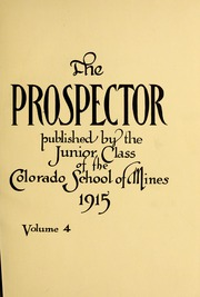 Page 5, 1915 Edition, Colorado School of Mines - Prospector Yearbook (Golden, CO) online yearbook collection