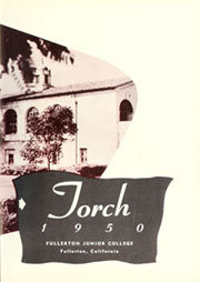 Page 7, 1950 Edition, Fullerton Junior College - Torch Yearbook (Fullerton, CA) online yearbook collection