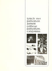 Page 5, 1969 Edition, Fullerton Junior College - Torch Yearbook (Fullerton, CA) online yearbook collection