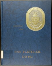 Fletcher (DD 992) - Naval Cruise Book online yearbook collection, 1985 Edition, Page 1