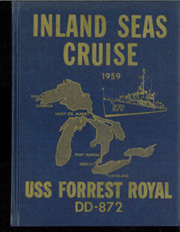 Forrest Royal (DD 872) - Naval Cruise Book online yearbook collection, 1959 Edition, Page 1