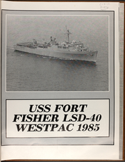 Page 3, 1985 Edition, Fort Fisher (LSD 40) - Naval Cruise Book online yearbook collection