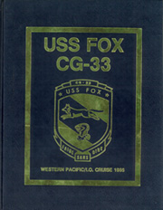 Page 1, 1985 Edition, Fox (CG 33) - Naval Cruise Book online yearbook collection