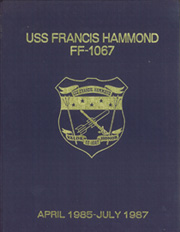 Page 1, 1987 Edition, Francis Hammond (FF 1067) - Naval Cruise Book online yearbook collection