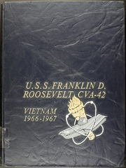 Franklin D Roosevelt (CVA 42) - Naval Cruise Book online yearbook collection, 1967 Edition, Page 1