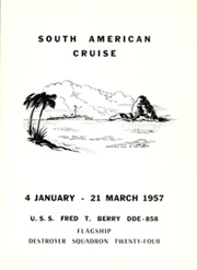 Page 7, 1957 Edition, Fred Berry (DDE 858) - Naval Cruise Book online yearbook collection