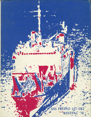 1976 Edition, Fresno (LST 1182) - Naval Cruise Book