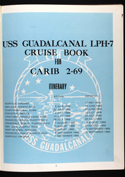 Page 6, 1969 Edition, Guadalcanal (LPH 7) - Naval Cruise Book online yearbook collection