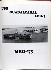 Page 6, 1973 Edition, Guadalcanal (LPH 7) - Naval Cruise Book online yearbook collection