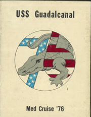 Page 1, 1976 Edition, Guadalcanal (LPH 7) - Naval Cruise Book online yearbook collection
