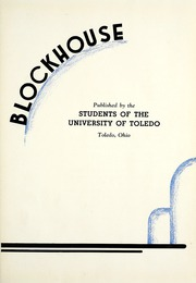 Page 7, 1934 Edition, University of Toledo - Blockhouse Yearbook (Toledo, OH) online yearbook collection