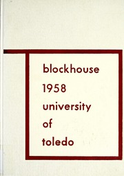 1958 Edition, University of Toledo - Blockhouse Yearbook (Toledo, OH)