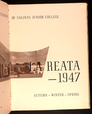 Page 7, 1947 Edition, Salinas Junior College - La Reata Yearbook (Salinas, CA) online yearbook collection