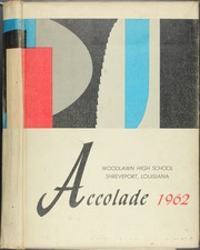 Page 1, 1962 Edition, Woodlawn High School - Accolade Yearbook (Shreveport, LA) online yearbook collection