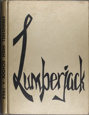1964 Edition, Springhill High School - Lumberjack Yearbook (Springhill, LA)
