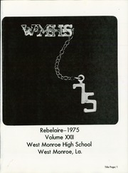 Page 5, 1975 Edition, West Monroe High School - Rebelaire Yearbook (West Monroe, LA) online yearbook collection