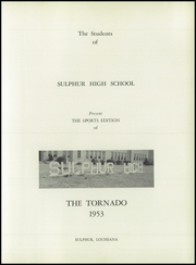 Page 7, 1953 Edition, Sulphur High School - Tornado Yearbook (Sulphur, LA) online yearbook collection