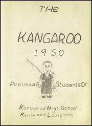 Page 7, 1950 Edition, Kentwood High School - Kangaroo Yearbook (Kentwood, LA) online yearbook collection