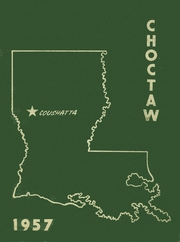 1957 Edition, Coushatta High School - Choctaw Yearbook (Coushatta, LA)