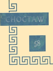 1958 Edition, Coushatta High School - Choctaw Yearbook (Coushatta, LA)