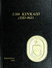 1984 Edition, Kinkaid (DD 965) - Naval Cruise Book