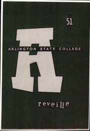 1951 Edition, Arlington State College - Reveille Yearbook (Arlington, TX)