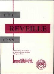 Page 7, 1959 Edition, Arlington State College - Reveille Yearbook (Arlington, TX) online yearbook collection