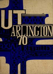 1970 Edition, Arlington State College - Reveille Yearbook (Arlington, TX)