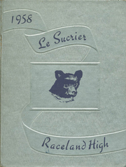 1958 Edition, Raceland High School - Le Sucrier Yearbook (Raceland, LA)